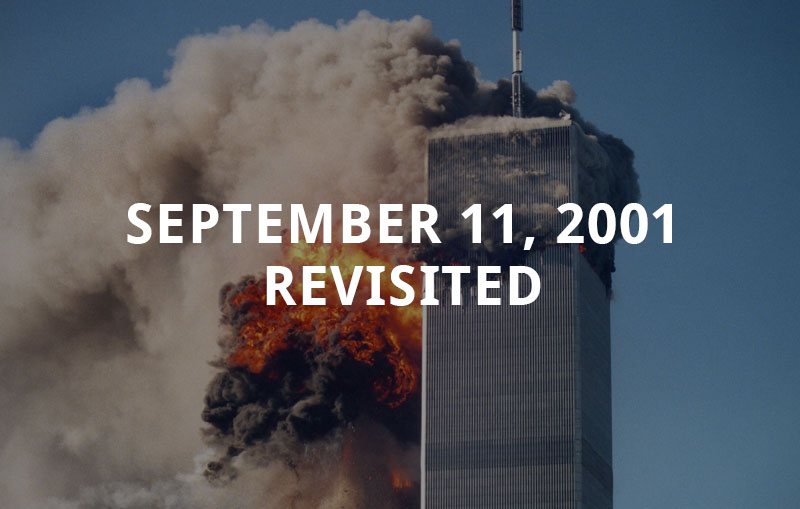 September 11, 2001 Revisited